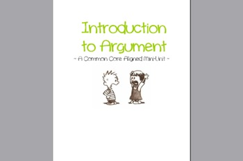 NEW Common Core Mini-unit: Introduction to Argument Writing