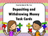 NEW  Depositing and Withdrawing Money (TEKS 2.11C FINANCIAL LITERACY)