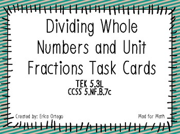 NEW! Dividing Unit Fractions and Whole Numbers Task Cards 5.3L 5.NF.B.7c