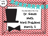 NEW  Gr. 4-5 Dr. Seuss Math Word Problems PERFECT FOR MARCH 2!