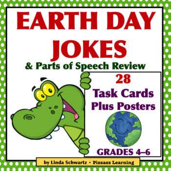 EARTH DAY JOKES • PARTS OF SPEECH REVIEW • GRADES 4–6