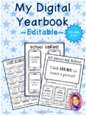 NEW ~EDITABLE~ K-2 Digital Yearbook- Distance Learning!