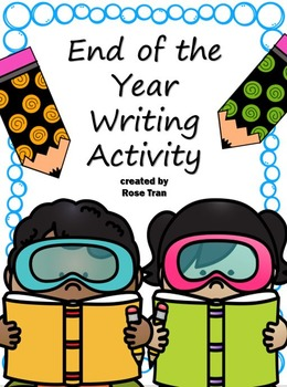 NEW  End of the Year Writing Activity FUN LETTER WRITING CENTER