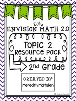 NEW enVision Math 2.0 2nd Grade Topic 2 Resource Pack