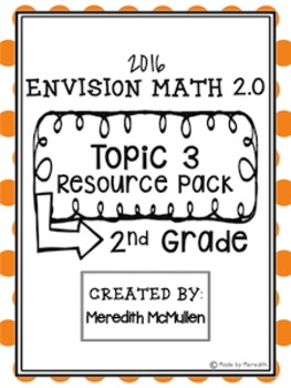 NEW enVision Math 2.0 2nd Grade Topic 3 Resource Pack