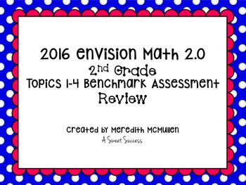 An enVision Math 2.0 2nd Grade Topics 1-4 Benchmark Assessment Review