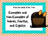 NEW  Examples and Non-Examples of Halves, Fourths, and Eighths Sort