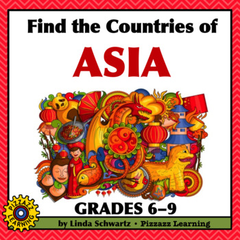 FIND THE COUNTRIES OF ASIA • GRADES 6-9