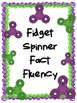 NEW  Fidget Spinner Fact Fluency FUN WAY TO INCREASE ADDITION FACT FLUENCY