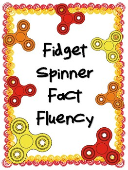 NEW  Fidget Spinner Fact Fluency FUN WAY TO INCREASE MULTIPLICATION FACT FLUENCY