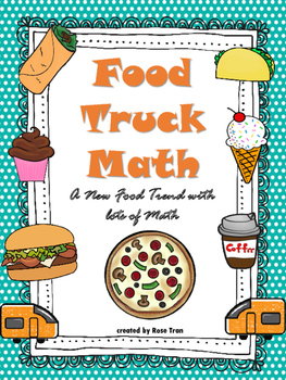 NEW  Food Truck Math: A New Food Trend with lots of Math (8 menus & 96 cards)