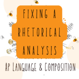 NEW For 2019 AP Language and Composition: Fixing a Rhetorical Analysis