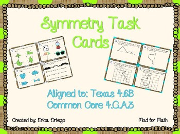 NEW! Fourth Grade Symmetry Task Cards 4.6B and 4.G.A.3