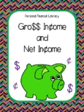 NEW  Gro$$ and Net Income + Taxes FINANCIAL LITERACY (TEKS 5.10A, 5.10B)