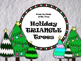 NEW  Holiday TRIANGLE Trees MATH PROJECT BASED LEARNING