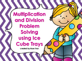 NEW  Multiplication & Division Word Problems using Ice Cube Trays (3.4D, 3.4E)