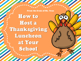 NEW  How to Host a Thanksgiving Luncheon at Your School