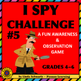 I SPY CHALLENGE #5 • An Awareness and Observation Game