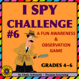 I SPY CHALLENGE #6 • An Awareness and Observation Game