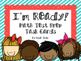 NEW  I'm Ready! Math Test Prep Task Cards PERFECT FOR YOUR MATH REVIEW!