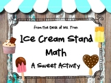 Ice Cream Stand Math GREAT FOR RESOURCE AND SPECIAL ED