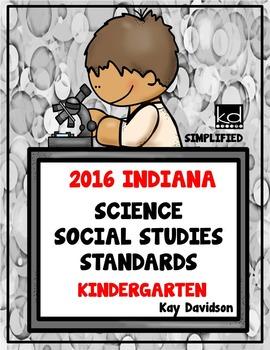 2016 Indiana Standards: Simplified for Kindergarten Scienc