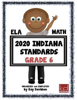 NEW Indiana Standards: Simplified for Sixth Grade  Math and ELA