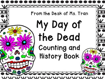 K-1 Dia de Los Muertos (Day of the Dead) Counting and History Books NO PREP!