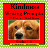 KINDNESS WRITING PROMPTS • Grades 3–5