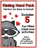 NEW!! Kissing Hand Classroom Pack-Perfect for 1st Day of S