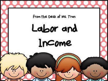 NEW  Labor and Income Task Cards (TEKS 3.9A FINANCIAL LITERACY)