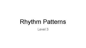 Level 3 Rhythm Patterns