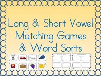 Long & Short Vowel Matching Games and Word Sorts (A, E, I, O, U)