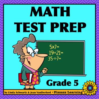 MATH TEST PREP  •   GRADE 5