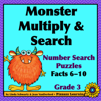 MONSTER MULTIPLY & SEARCH (FACTS 6-10) • GRADE 3