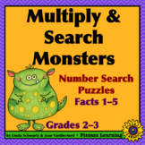 NEW! MULTIPLY & SEARCH MONSTERS (FACTS 1–5) •  GRADE 3