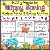NEW! Making Words for Spring: Phonics and Spelling Activity