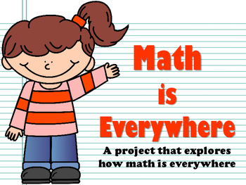 NEW  Math is Everywhere! A project that explores how math