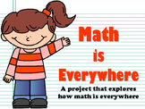 NEW  Math is Everywhere! A project that explores how math is everywhere!
