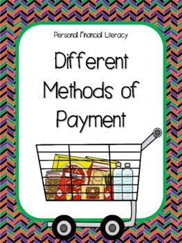 NEW  Different Methods of Payment FINANCIAL LITERACY (TEKS 5.10C)