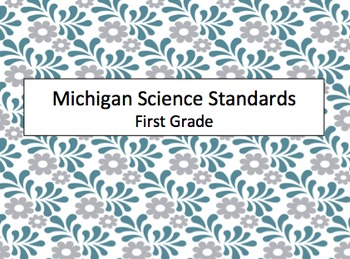 NEW! Michigan First Grade Science Standards (2015) Posters