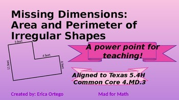 NEW! Missing Dimensions Area and Perimeter Power Point 5.4