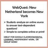 NEW NETHERLANDS/NEW YORK, WebQuest