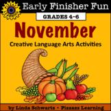NEW! NOVEMBER EARLY FINISHER FUN • Creative Language Arts