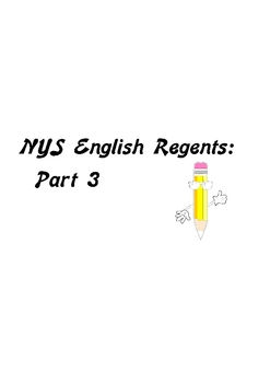 NYS Comprehensive ENGLISH REGENTS Part 3 Student Packet