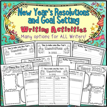 NEW! New Year's Resolutions and Goal Setting Writing Activities