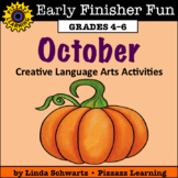 OCTOBER EARLY FINISHER FUN • Creative Language Arts Activities