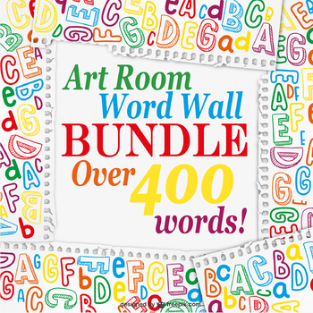 NEW! Over 400 Art Room Vocabulary Word Wall Words