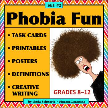 PHOBIA FUN • SET #2 • Vocabulary