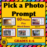 PICK A PHOTO PROMPT • 60 Writing Ideas with Word Boxes • Grades 4–6